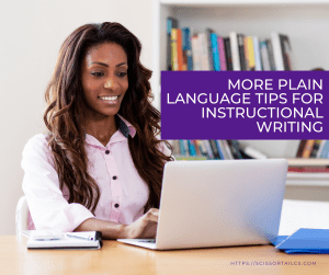 More Plain Language Tips for Instructional Writing. Woman using a notebook computer and smiling.