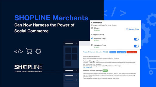 SHOPLINE Merchants can start selling seamlessly on Facebook Shops & Instagram Shops with just a few clicks