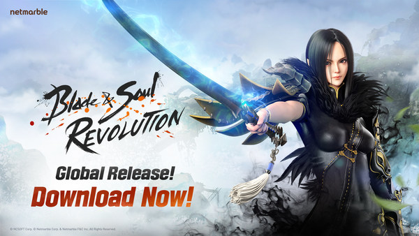 Netmarble's Open World RPG Blade & Soul Revolution Now Available Worldwide