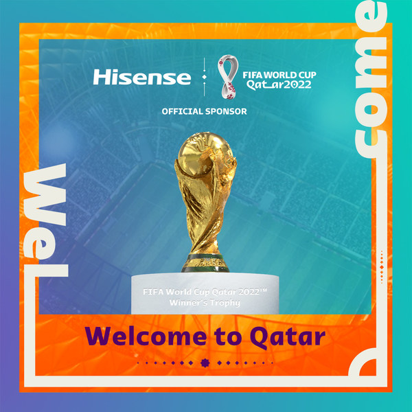 Hisense Becomes Official Sponsor of the FIFA World Cup Qatar 2022(TM)