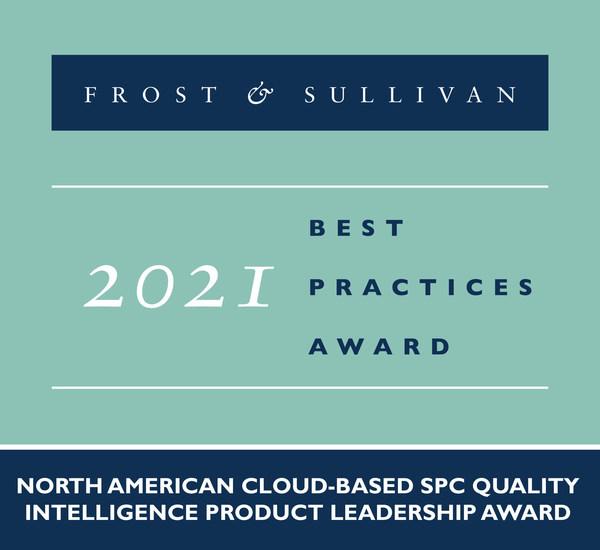 2021 North American Cloud-based SPC Quality Intelligence Product Leadership Award