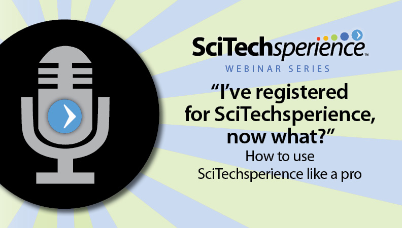 How to Use SciTechsperience Like a Pro