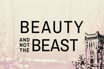 Beauty and Not The Beast