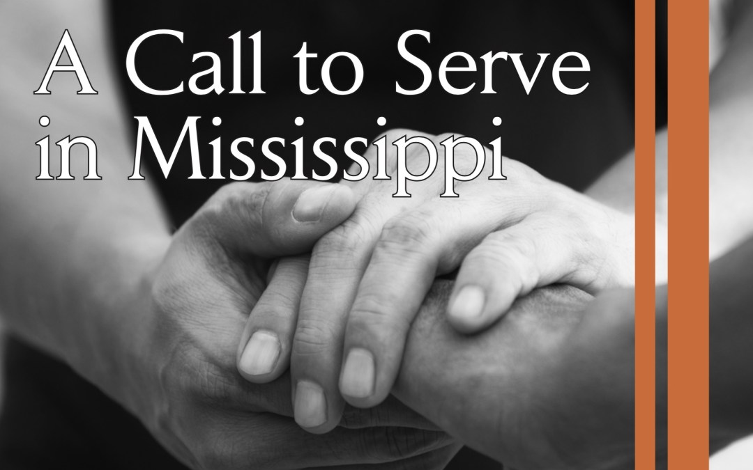A call to serve in Mississippi