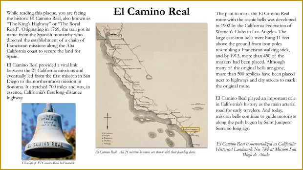 This is a proposed design for a historical marker that may go on hotel property at the corner of Ortega Highway and El Camino Real in San Juan Capistrano, describing El Camino Real's role in early California. (Courtesy of City of San Juan Capistrano)