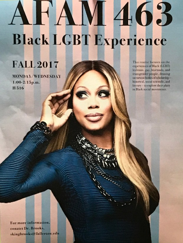 "In fall 2016, Siobhan Brooks created the first black LGBT course at Cal State Fullerton, publicized with a flier featuring ""Orange is the New Black"" star Laverne Cox."