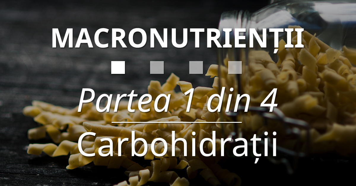 20 Macronutrientii Carbohidratii 1
