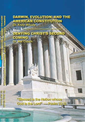 Denying Christ's Second Coming - Darwin, Evolution, and the American Constitution
