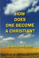 How Does One Become A Christian?