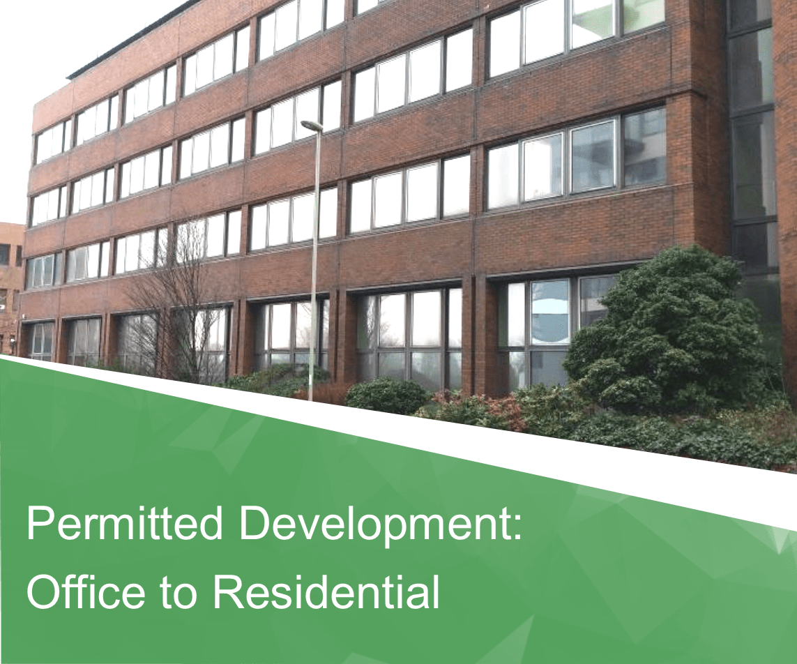 Permitted Development: Office-to-Residential