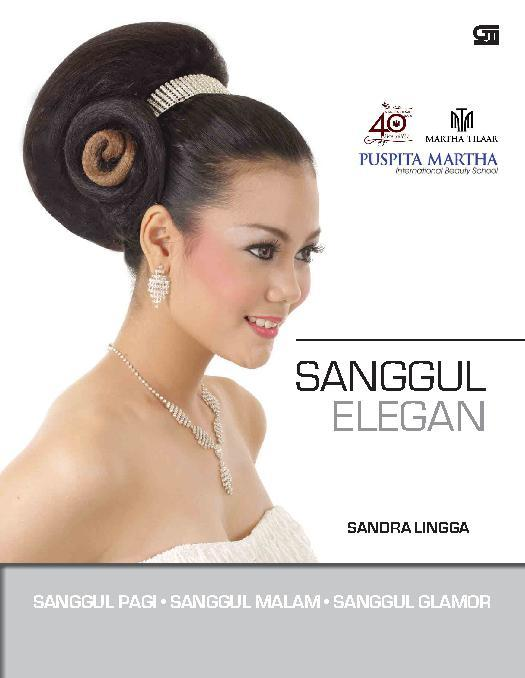 Sanggul Elegan Book By Sandra Lingga Gramedia Digital