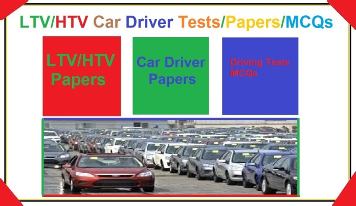 Driving Test Paper for LTV/HTV