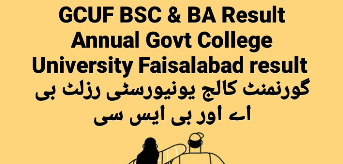 GCUF BSC & BA Result Annual 2020-21