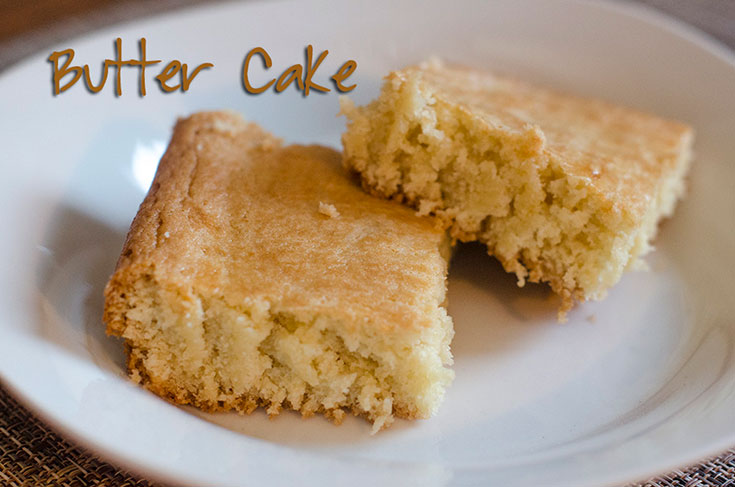 How To Make A Butter Cake