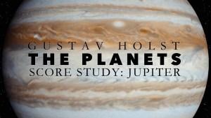 Holst Planets Jupiter