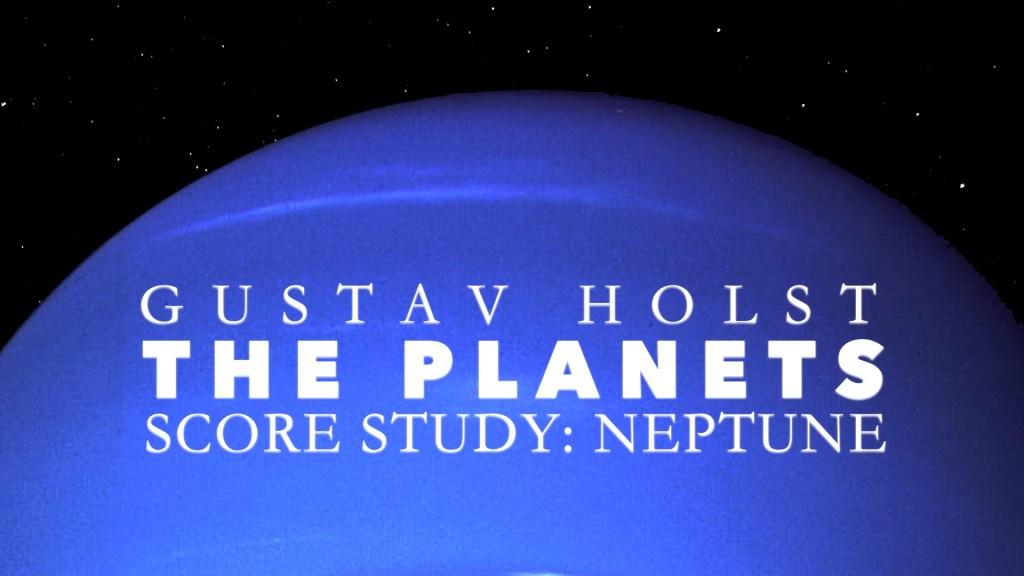 Holst Planets Neptune
