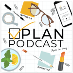 Scotch and the Fox Favorite Podcasts: Plan Podcast