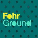 Scotch and the Fox Favorite Podcasts: Fohr Ground