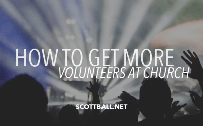 How to Get More Volunteers at Church