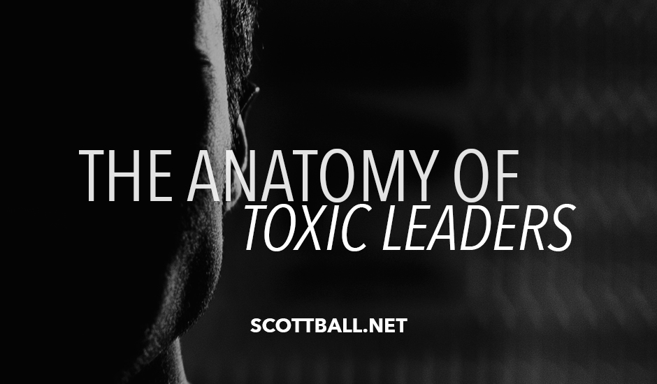 The Anatomy of Toxic Leaders