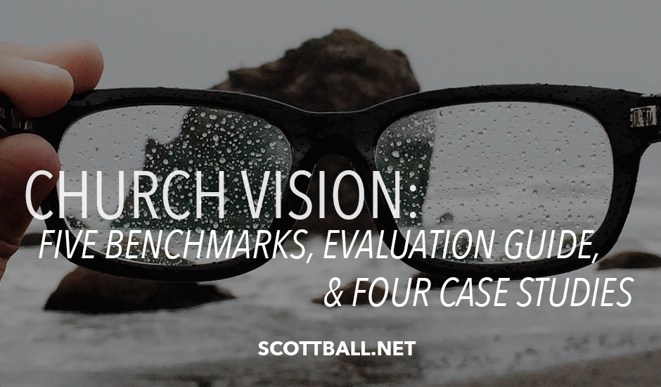 Church Vision: 5 Benchmarks and Evaluation Guide