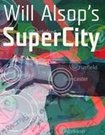 Will Alsop's SuperCity