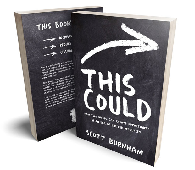 This Could: Creating Opportunity from Limited Resources by Scott Burnham