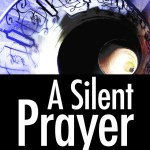 A well deserved review: A Silent Prayer