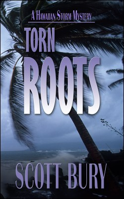 Torn Roots: Hawaiian Storm mystery #1