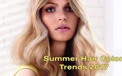 Summer Hair Color Trends for 2017