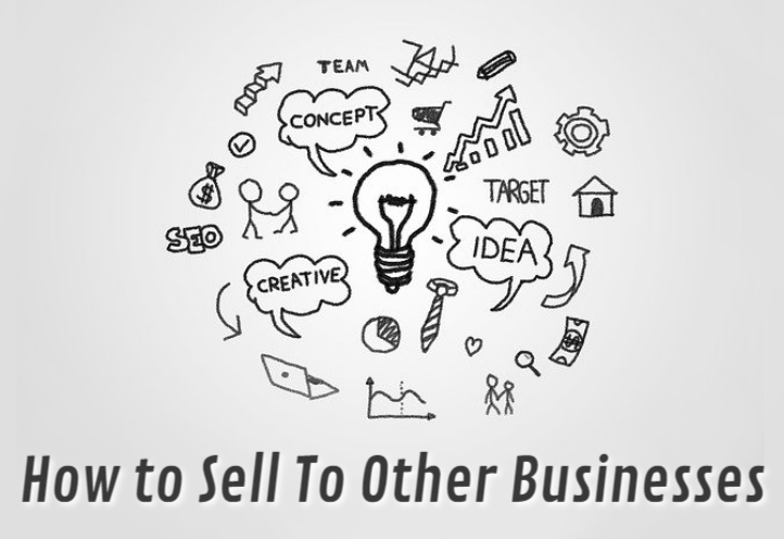 How To Sell To Other Businesses