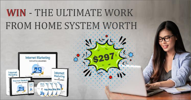 Win – The Ultimate Work From Home System