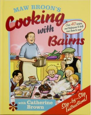 Win Maw Broon's Cooking With Bairns – Closes 30th April 2014 at Midnight