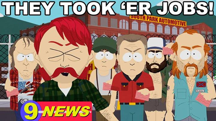 They Took 'Er Jobs!