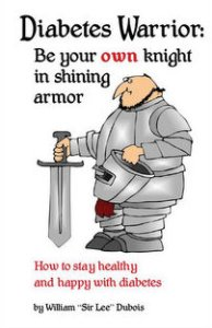 """Cover image of Diabetes Warrior by William """"Lee"""" Dubois"""