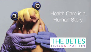 THE BETES Organization - Health Care is a Human Story