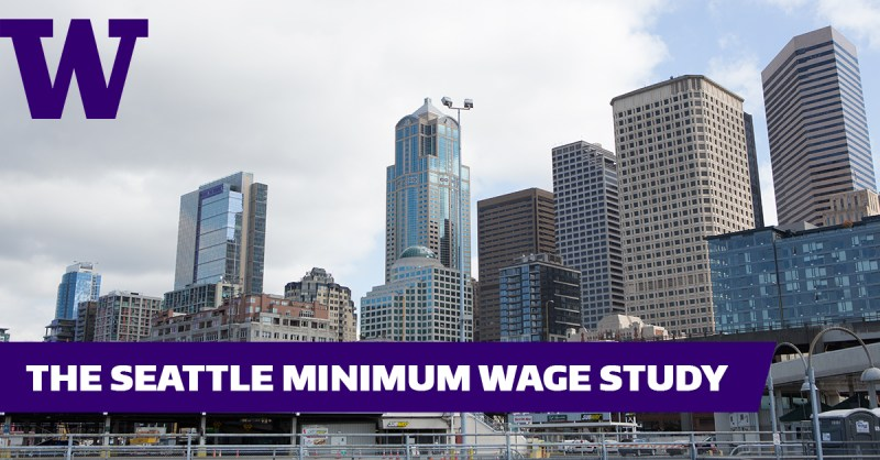 Seattle Minimum Wage Study, Evans School of Public Policy & Governance, University of Washington