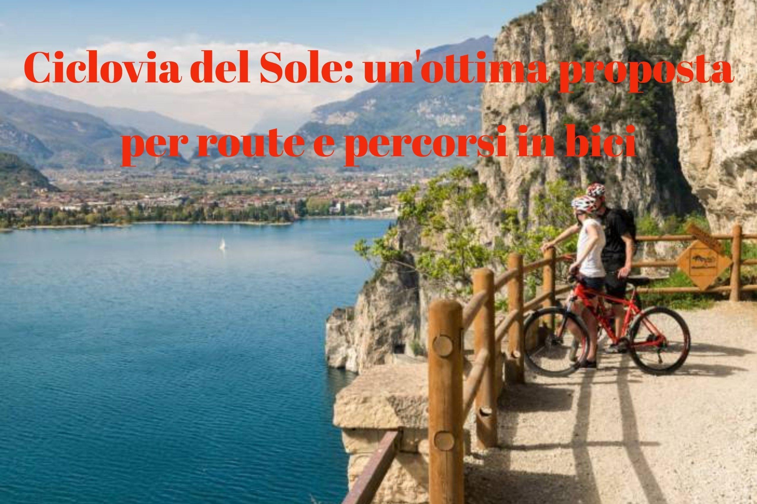 Ciclovia del Sole: percorso cicloturistico anche per scout e clan