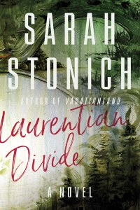 Sarah Stonich, Laurentian Divide Author Event & Book Release Party