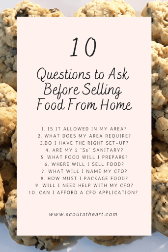Pin with list of 10 questions to ask before selling food from home with black font in a light-pink text box and oatmeal raisin cookies in the background.
