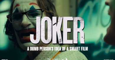 The Down Low: The Joker Film Is A Dumb Person's Idea Of A Smart Film
