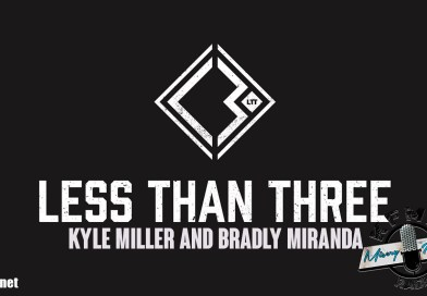KYLE MILLER AND BRADLY MIRANDA – LESS THAN THREE