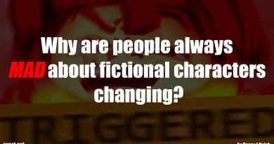 Why are people always MAD about fictional characters changing?
