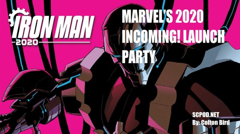 MARVEL'S 2020 INCOMING! LAUNCH PARTY