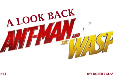 A Look Back: Ant-Man and the Wasp