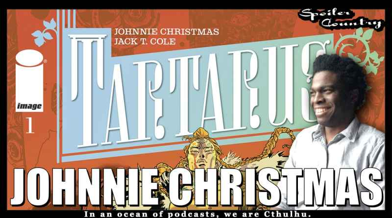 Johnnie Christmas with Tartarus