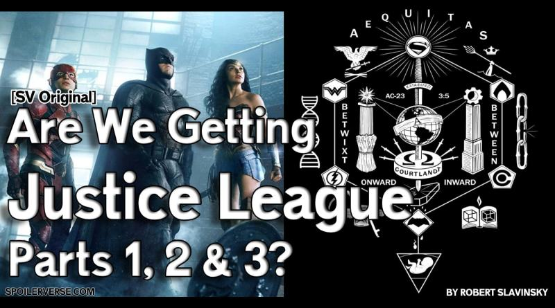 [SV Original] Are We Getting Justice League Parts 1, 2 & 3?