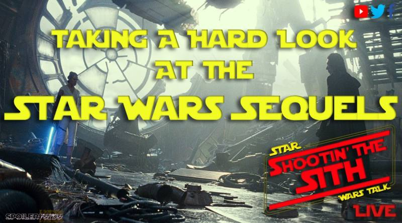 LIVE: 9/8/2020 Taking a Hard Look at the Star Wars Sequels