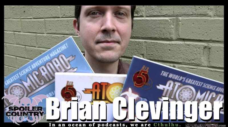 Atomic Robo Creator Brian Clevinger!