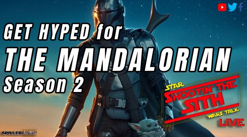 LIVE: 10/7/2020 GET HYPED for THE MANDALORIAN Season 2